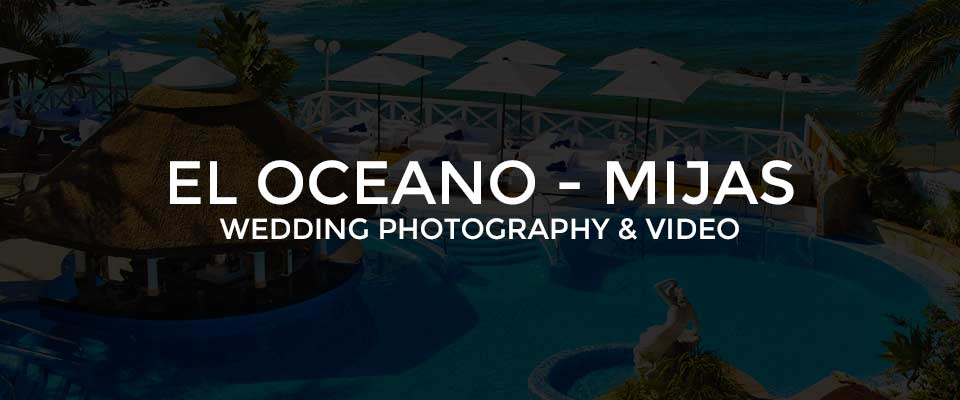 Wedding Photographer El Oceano Beach Hotel, Mijas
