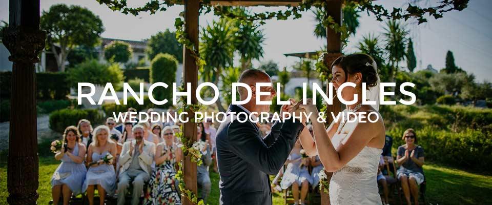 Rancho Del Ingles Wedding Photography