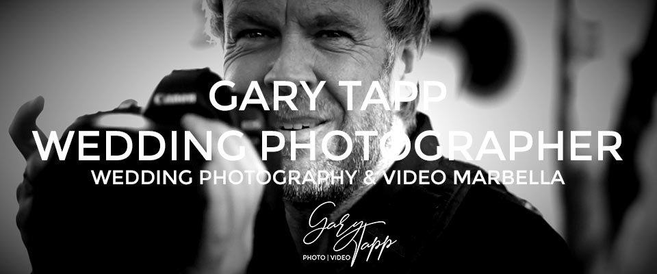 Gary Tapp your Wedding Photographer Marbella