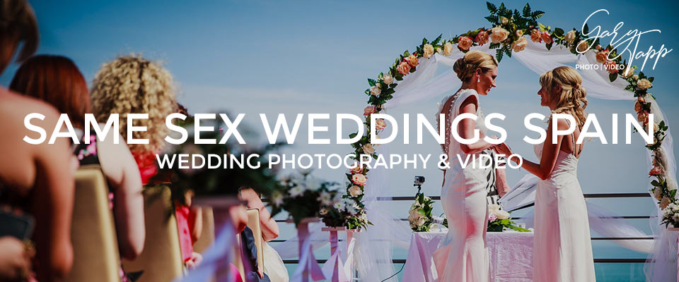 Professional wedding photography & video at a Same Sex wedding in Spain